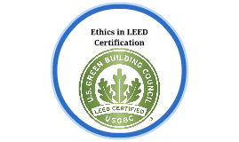 Ethics in LEED Certification