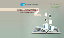 Lengua Extranjera Inglés