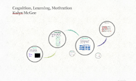 Cognition, Learning, and Motivation