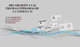 Del graffiti a las figuras literarias en la comuna 13