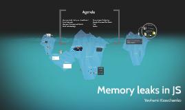 Memory leaks in JS