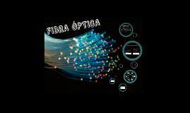 Copy of FIBRA ÓPTICA