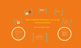 Intercultural Influence on Group Communication