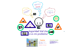 Copy of Seguridad Vial