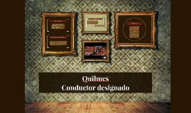 Quilmes - Conductor designado.
