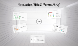 Production Bible & Format Brief
