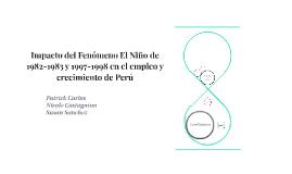 Impacto del Fenómeno El Niño de 1982-1983 y 1997-1998 en el