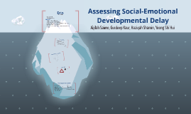 Assessing Social Emotional Developmental Delay