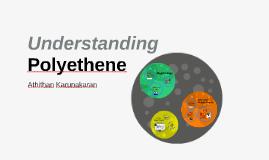 Understanding Polyethene
