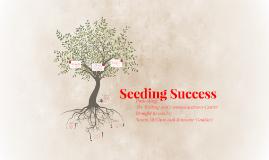 Seeding Success