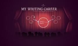 MY  WRITING CAREER