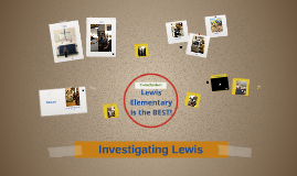 Investegating Lewis