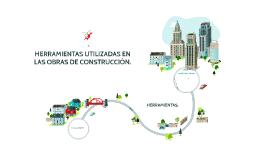 HERRAMIENTAS UTILIZADAS EN LAS OBRAS DE CONSTRUCCION.