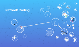 Copy of Network Coding