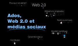 Ados, Web 2.0 et médias sociaux