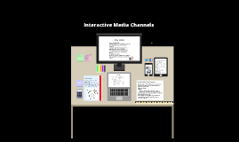Interactive Media Channels