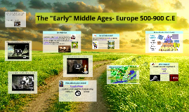 Copy of The Middle Ages- Europe 500-1500 A.D