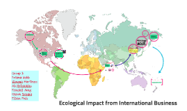 Ecological Impacts From International Business