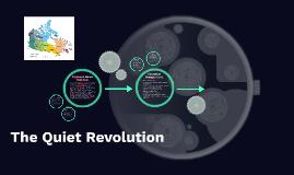 Quiet Revolution &