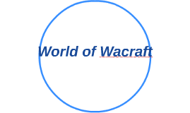 World of Wacraft
