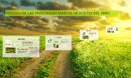 Copy of ESTUDIO DE LAS PRINCIPALES MARCAS DE ACEITES DEL PERÚ