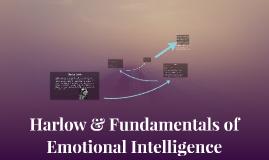 Harlow & Fundamentals of Emotional Intelligence