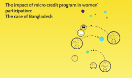 The impact of micro credit program in women' participation: