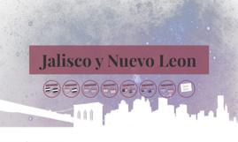 Jalisco y Nuevo Leon