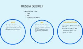 RUSSIA DEBRIEF