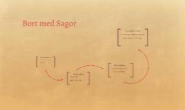 Bort med Sagor