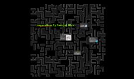 Imperalism By Samuel Silva