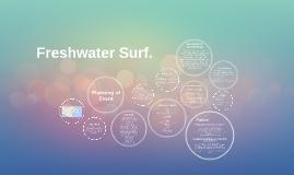 Freshwater Surf.