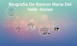 Biografia De Ramon Maria Del Valle -Inclan