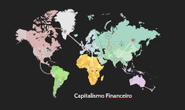 Copy of Capitalismo Financeiro
