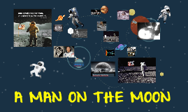 Copy of A MAN ON THE MOON
