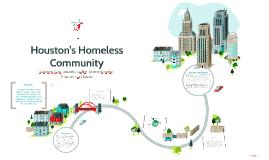 Houston's Homeless Community