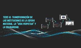Tesis 18: Transformación de las instituciones de la esfera m