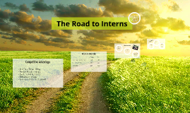 The Road to Interns