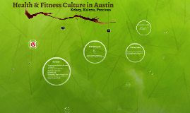 Health & Fitness Culture in Austin