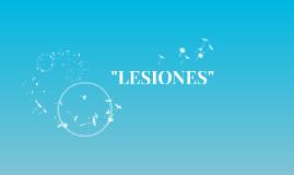 """""""LESIONES"""""""