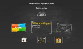 Content: English/Language Arts; Health