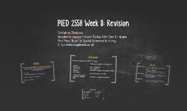 PIED 2558 Week 11: Revision