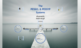 Copy of The PESSCL & PESSYP Systems