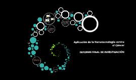 Aplicación de la Nanotecnología contra el Cáncer