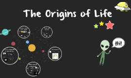 The Origins of Life (Unit 6)