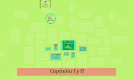 Copy of Capitulos I y II