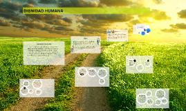 Copy of DIGNIDAD HUMANA
