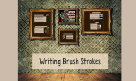Copy of Writing Brushstrokes