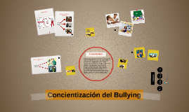Concientizacion del Bullying