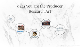 01.21 You are the Producer